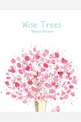 Wise Trees: Hand Painted Trees for a Curious Mind Paperback