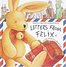 Letters from Felix: A Little Rabbit on a World Tour