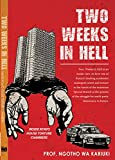 Two Weeks In Hell: Nyayo House Torture Chambers (English Edition)