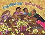 A Day Without Sugar / Un Dia Sin Azucar by Diane Deanda (2012-05-31)
