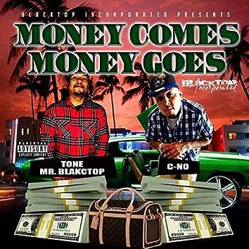 Money Comes Money Goes (feat. C-No)