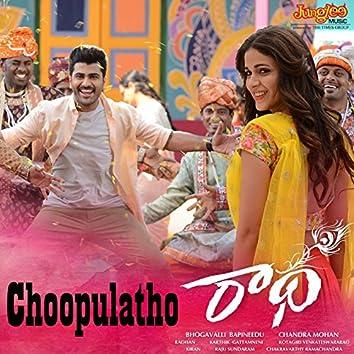 "Choopulatho (From ""Radha"") - Single"