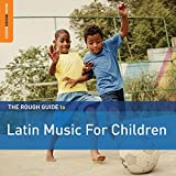 Rough Guide To Latin Music For Children (2nd Edition)