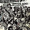 ユニバーサル・ビーイングス【初回限定スペシャルプライス / 日本盤ボーナストラック2曲収録 / 解説付 / 紙ジャケット仕様 / 国内盤】