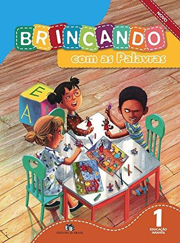 Brincando com as Palavras. Educação Infantil - Volume 1