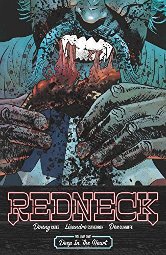 Redneck Volume 1: Deep in the Heart