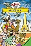 Mosaik von Hannes Hegen: Die Reise ins All (Mosaik von Hannes Hegen - Weltraum-Serie)