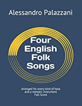 Four English Folk Songs: arranged for every kind of harp and a melodic instrument Full Score (Harp Arrangements Repertoire)