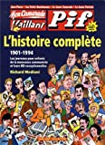 Mon camarade, vaillant, Pif Gadget - L'histoire complète, 1901-1994