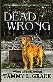Dead Wrong: A Cooper Harrington Detective Novel (Cooper Harrington Detective Novels) (Volume 3)