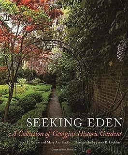 Seeking Eden: A Collection of Georgia's Historic Gardens