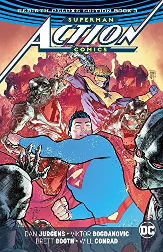 Superman: Action Comics: The Rebirth Deluxe Edition Book 3...