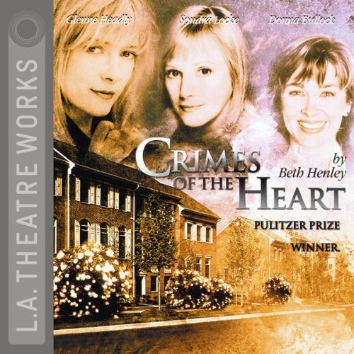 Crimes of the Heart audiobook cover art