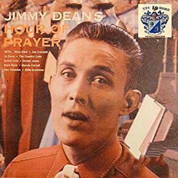 Jimmy Dean's Hour of Prayer