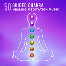 50 Guided Chakra Healing Meditation Music: Native American Flute, Relaxation Therapy, Sounds of Nature, Slow Music, Evening Calming Session, Rest Stress Free