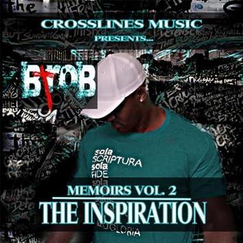 Memoirs, Vol. 2: The Inspiration