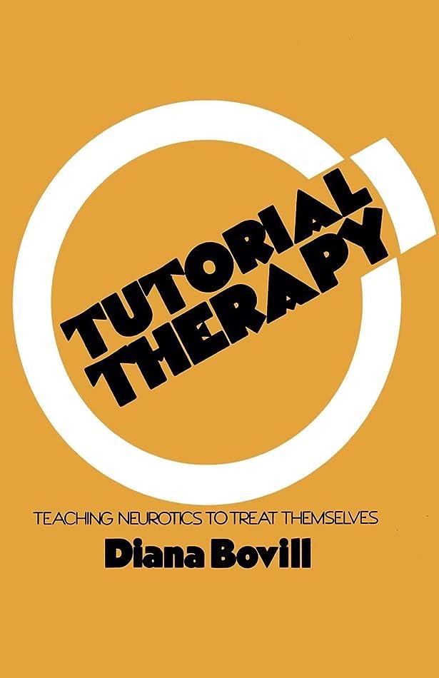 故意に連帯化合物Tutorial Therapy: Teaching Neurotics to Treat Themselves