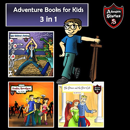 Adventure Books for Kids: 3 Super Cool Stories for Kids in 1 audiobook cover art