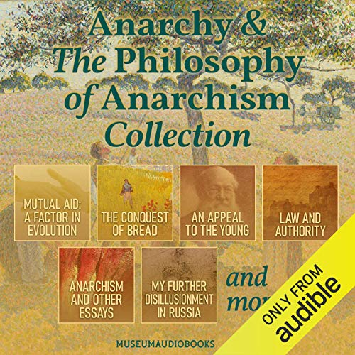 Anarchy & the Philosophy of Anarchism Collection Titelbild