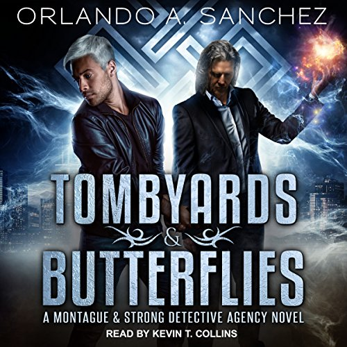 Tombyards & Butterflies Audiobook By Orlando A. Sanchez cover art