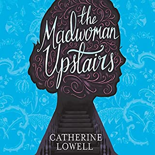 The Madwoman Upstairs                   By:                                                                                                                                 Catherine Lowell                               Narrated by:                                                                                                                                 Caitlin Thorburn                      Length: 12 hrs and 27 mins     19 ratings     Overall 3.6