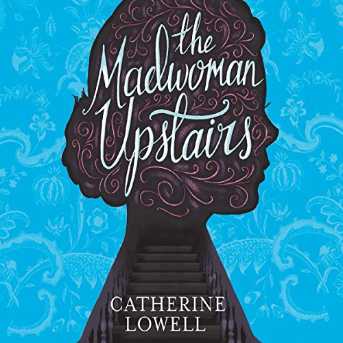 The Madwoman Upstairs audiobook cover art