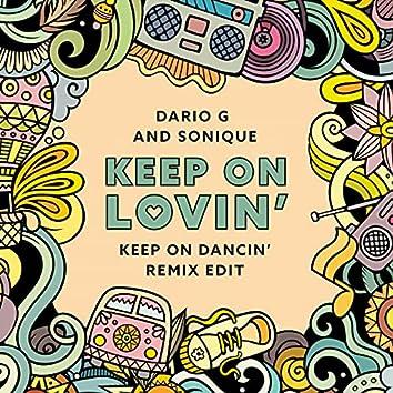 Keep On Lovin (Keep On Dancin' Radio Remix)