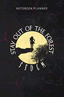 Notebook Planner Stay Out Of The Forest SSDGM For Men and Women: 114 Pages, Personal, Finance, To Do, To Do, 6x9 inch, Wor...
