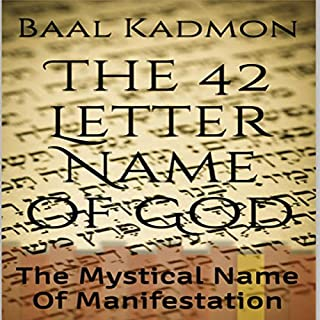 The 42 Letter Name of God: The Mystical Name of Manifestation cover art