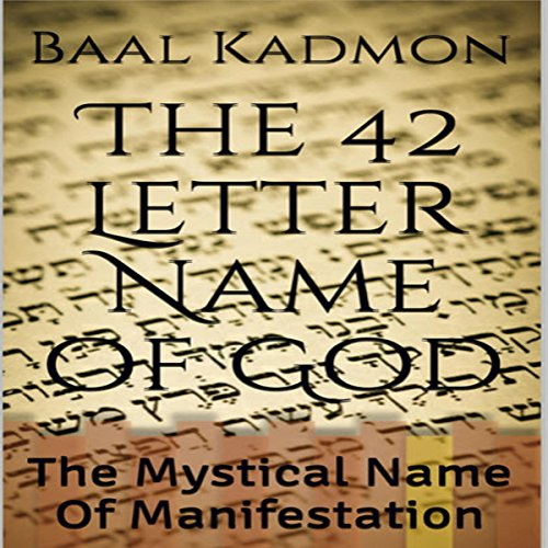 The 42 Letter Name of God: The Mystical Name of Manifestation audiobook cover art