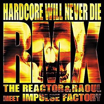 Hardcore will never die RMX