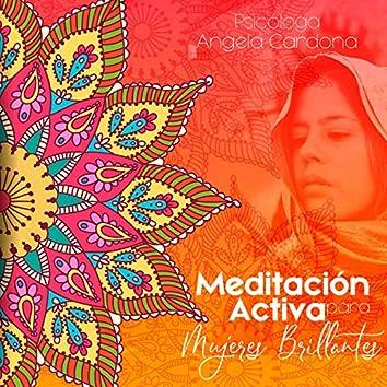 Meditación Activa para Mujeres Brillantes