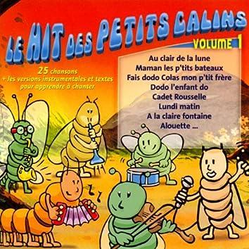 Le hit des petits câlins, vol. 1 (25 chansons + les versions instrumentales pour apprendre à chanter)