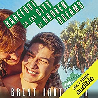 Barefoot in the City of Broken Dreams                   By:                                                                                                                                 Brent Hartinger                               Narrated by:                                                                                                                                 Josh Hurley                      Length: 7 hrs and 41 mins     80 ratings     Overall 4.5