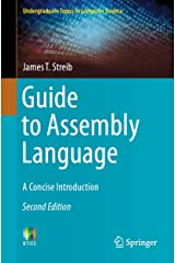 Guide to Assembly Language: A Concise Introduction (Undergraduate Topics in Computer Science) Kindle Edition