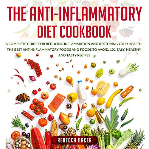 The Anti-Inflammatory Diet Cookbook cover art