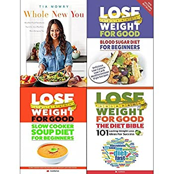 Whole new you lose weight for good blood sugar diet slow cooker soup diet and diet bible 4 books collection set