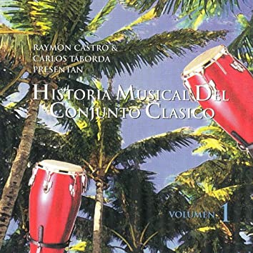 Historia Musical Del Conjunto Clasico