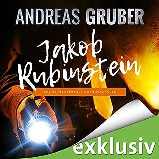 Jakob Rubinstein: Sechs mysteriöse Kriminalfälle Titelbild