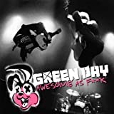 Songtexte von Green Day - Awesome as Fuck