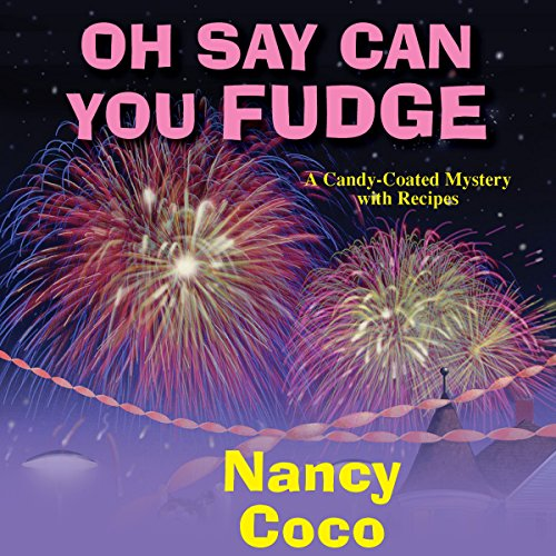 Oh Say Can You Fudge audiobook cover art