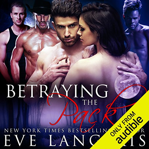 Betraying the Pack audiobook cover art