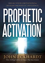 Best john eckhardt prophetic training Reviews