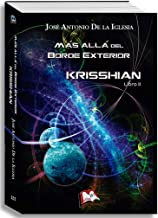 Más allá del Borde Exterior. Libro II: Krisshian (Libros Mablaz nº 157) (Spanish Edition)