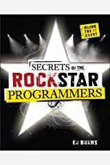 Secrets of the Rock Star Programmers: Riding the IT Crest Paperback