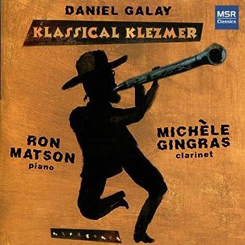 Daniel Galay: Klassical Klezmer