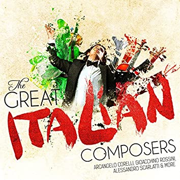 The Great Italian Composers