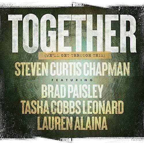 Steven Curtis Chapman feat. Brad Paisley, Tasha Cobbs Leonard & Lauren Alaina