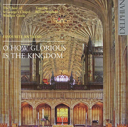 O How Glorius Is the Kingdom