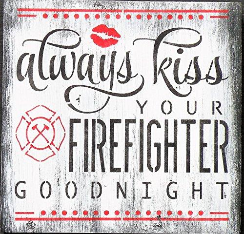 Norma Lily Always Kiss Ihr Feuerwehrmann Goodnight Malerei weiß Gewaschen Feuerwehrmann Firehouse Decor First Responder Schild Feuerwehrmann Hochzeit